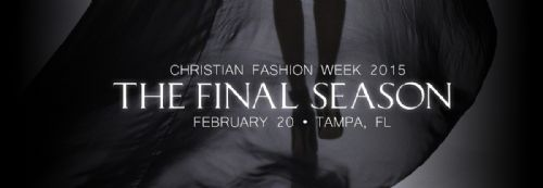 Christian Fashion Week Announces 2015 Showcase As Its Final Season